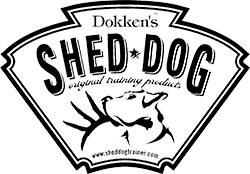 Dokken's Shed Dog Original Training Products